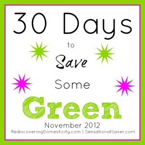 30 Days to Save Some Green
