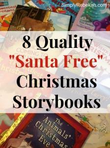 "8 Quality ""Santa Free"" Christmas Storybooks"