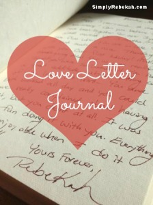 Love Letter Journal: a Cheap, but Meaningful Gift for a Wedding, Anniversary, or Valentine's Day