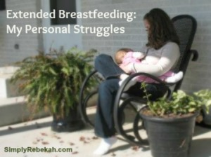 Extended Breastfeeding: My Personal Struggles