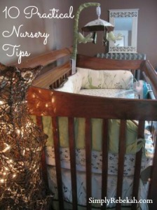 10 Practical Tips for a Fabulous & Affordable Nursery
