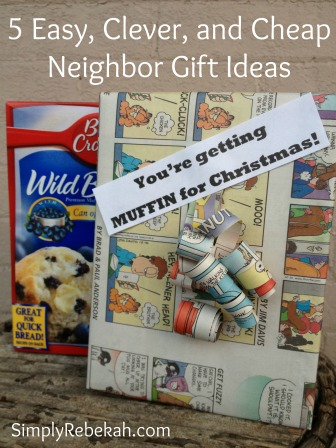 5 Easy Clever and Cheap Neighbor Gift Ideas