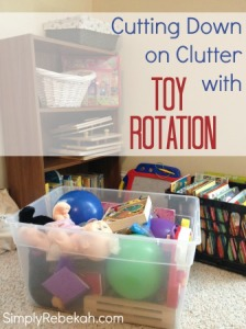 Cutting Down on Clutter with Toy Rotation | SimplyRebekah.com