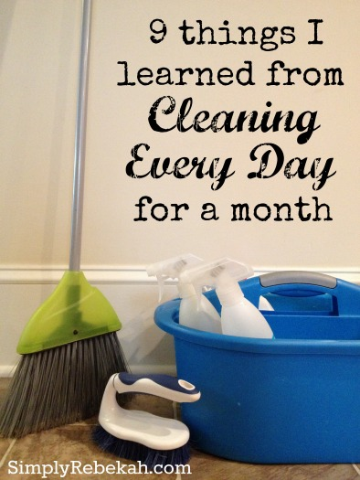 9 Things I Learned From Cleaning Every Day For A Month