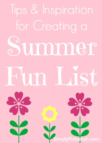 I've made a summer fun list for 3 years and I find that it helps me to stay intentional throughout the summer. It keeps me focused on enjoying and celebrating summer.
