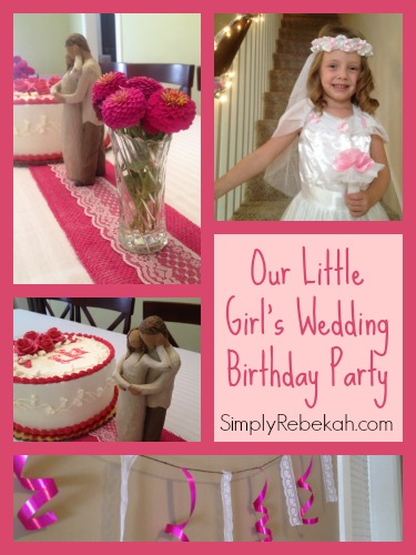 Our Little Girl's Wedding Birthday Party - What an adorable and unique birthday party idea for a little girl!