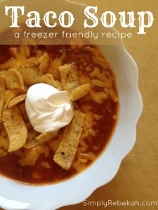 Freezer Friendly: Taco Soup