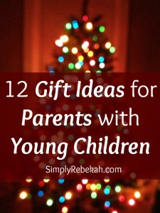 Here are 12 gift ideas for parents of young children that won't add clutter to the chaos of their home. I want the whole list!