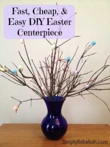Fast, Easy, and Cheap DIY Easter Centerpiece