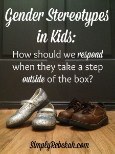 Gender Stereotypes in Kids: How should we respond when they take a step outside of the box?