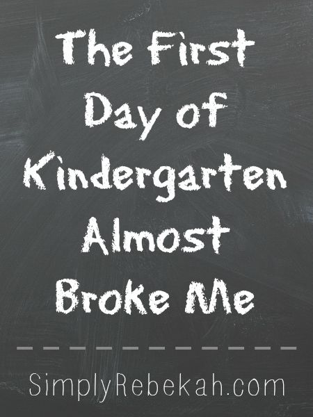 The First Day of Kindergarten Almost Broke Me - One mom's emotional account of her daughter's first day.