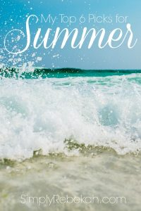 My Top 6 Picks for Summer