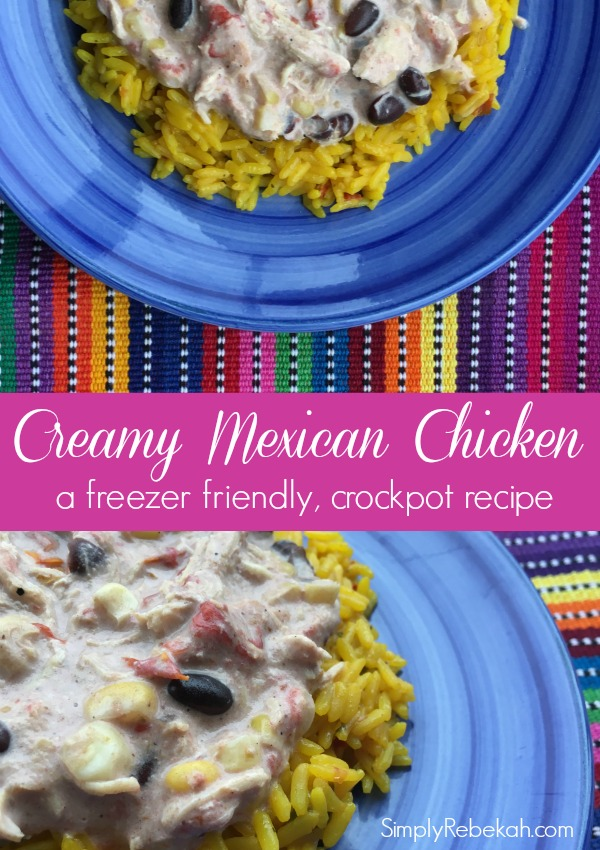 Creamy Mexican Chicken: a freezer friendly, crockpot recipe that is also kid friendly!