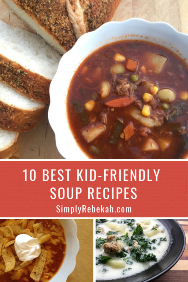 10 Best Kid-Friendly Soup Recipes for Cozy Days that the Whole Family will LOVE!